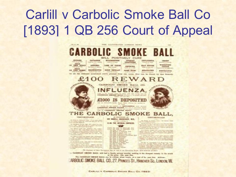 Carlill v Carbolic Smoke Ball Co [1893] 1 QB 256 Court of Appeal